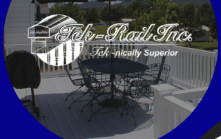 Tek-nically Superior Rail, Fence, and Deck 6