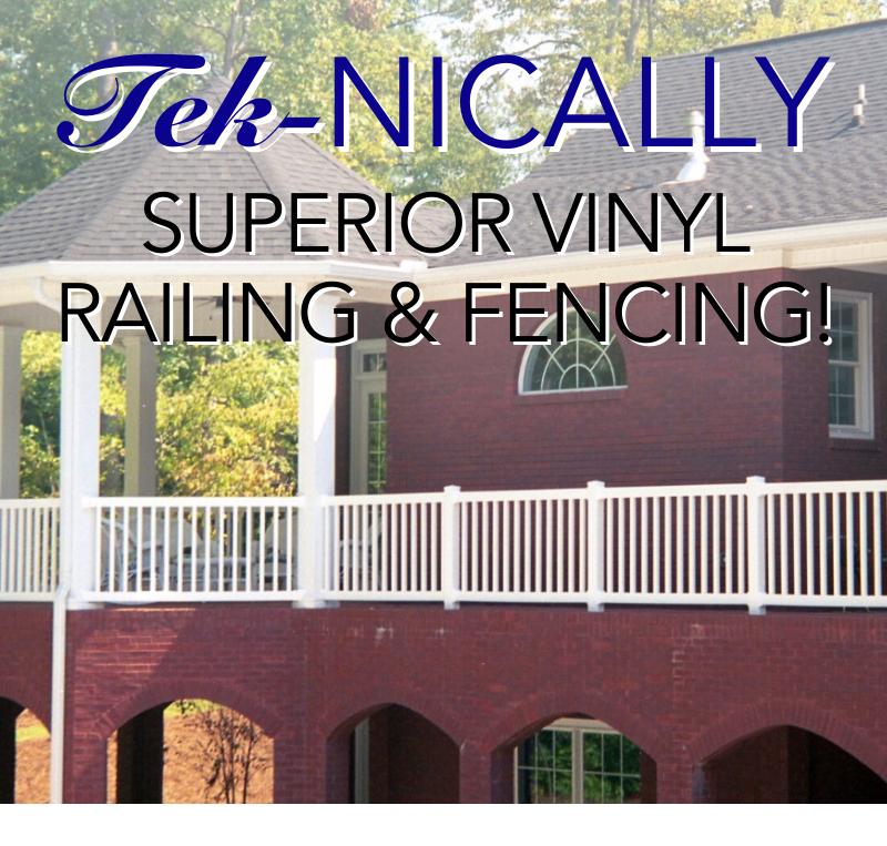 Tek-nically Superior Vinyl Products! 1