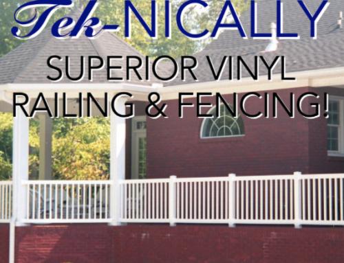 Tek-nically Superior Vinyl Products!